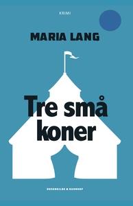Tre små koner (e-bog) af Maria Lang