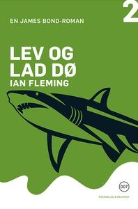 Lev og lad dø (lydbog) af Ian Fleming