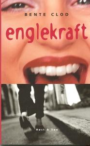 Englekraft (e-bog) af Bente Clod