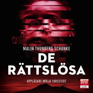 De rättslösa (ljudbok) av Malin Thunberg Schunk