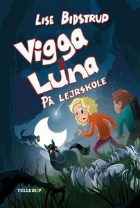 Vigga & Luna #4: På lejrskole (lydbog