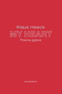 MY HEART (e-bog) af Klaus Høeck