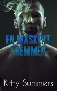 En maskert fremmed (ebok) av Kitty Summers