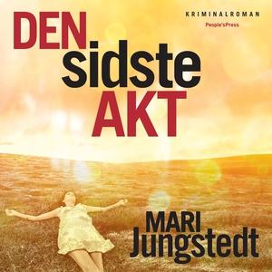 Den sidste akt (lydbog) af Mari Jungs