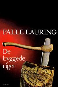 De byggede riget (e-bog) af Palle Lau