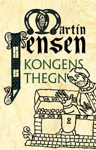 Kongens thegn (e-bog) af Martin Jense