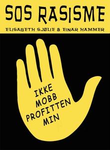 SOS RASISME (ebok) av Einar Hammer, Elisabeth