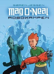 Mag O'Neal 1 - Robokampen (e-bog) af Søren Jessen