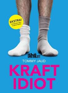 Kraftidiot (e-bog) af Tommy Jaud