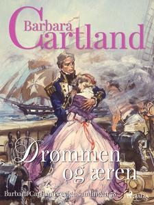 Drømmen og æren (ebok) av Barbara Cartland
