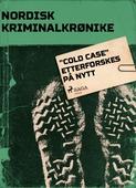 """""""Cold Case"""" etterforskes på nytt"""