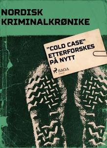 """""""Cold Case"""" etterforskes på nytt (ebok) av Di"""