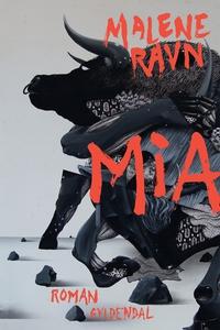 Mia (e-bog) af Malene Ravn