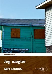 Jeg nægter (lydbog) af Per Petterson