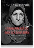 I Danmark må du ikke slå dine børn – integration med blødende hjerte