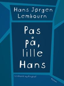 Pas på, lille Hans (e-bog) af Hans Jø