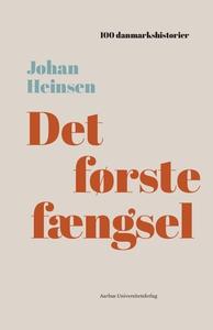 Det første fængsel (lydbog) af Johan