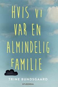 Hvis vi var en almindelig familie (e-