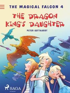 The Magical Falcon 4 - The Dragon King's Daug