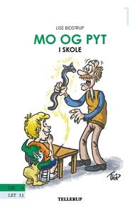 Mo og Pyt #1: Mo og Pyt i skole (e-bog) af Thomas Friis Pedersen, Lise Bidstrup
