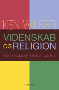 Videnskab og religion (e-bog) af Ken