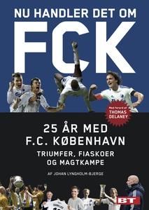 Nu handler det om FCK (e-bog) af Joha