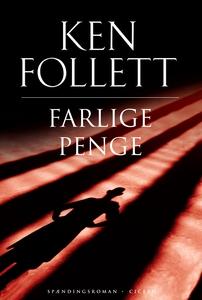 Farlige penge (e-bog) af Ken Follett
