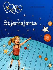 K for Klara 10 - Stjernejenta (ebok) av Line