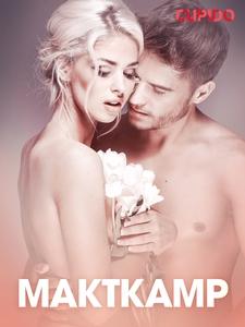 Maktkamp – erotisk novelle (ebok) av Cupido -