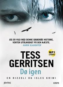 Dø igen (lydbog) af Tess Gerritsen