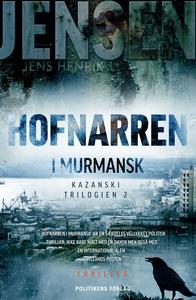 Hofnarren i Murmansk (e-bog) af Jens