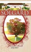 Solgård 1 – Ankomst