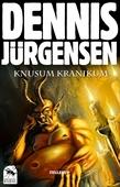 Krøniker fra Kvæhl #1: Knusum Kranikum