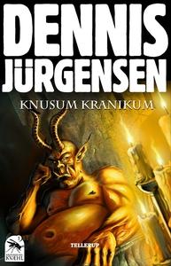 Krøniker fra Kvæhl #1: Knusum Kraniku