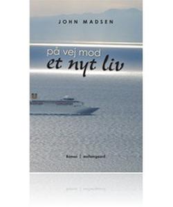 På vej mod et nyt liv (e-bog) af John