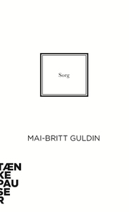 Sorg (e-bog) af Mai-Britt Guldin
