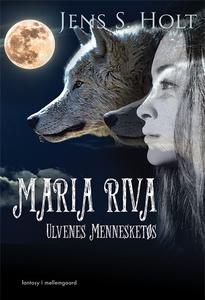 Maria Riva – Ulvenes Mennesketøs (e-b