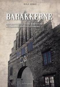 Barakkerne (e-bog) af Rolf Erbst