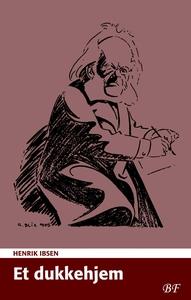 Et dukkehjem (e-bog) af Henrik Ibsen