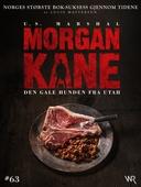 Morgan Kane 63: Den Gale Hunden fra Utah