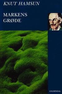 Markens grøde (e-bog) af Knut Hamsun