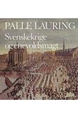 Svenskekrige og enevoldsmagt