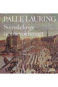Svenskekrige og enevoldsmagt (e-bog)