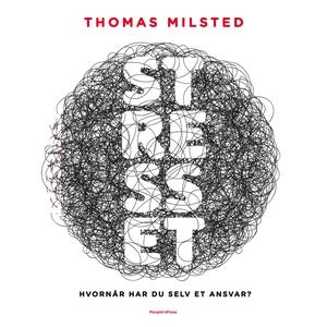Stresset (lydbog) af Thomas Milsted
