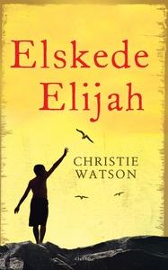 Elskede Elijah (e-bog) af Christie Wa