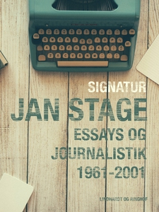 Signatur: Jan Stage: essays og journa