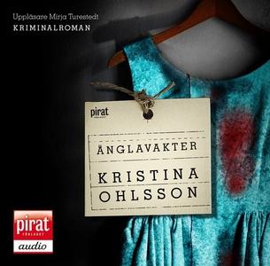 Änglavakter (ljudbok) av Kristina Ohlsson