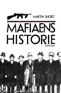 Mafiaens historie (ebok) av Martin Short