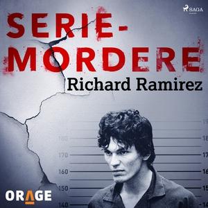 Richard Ramirez (lydbok) av Orage -