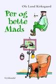 Per og bette Mads